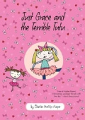 Just Grace and the Terrible Tutu (Hardcover)