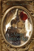 The Ghost of Crutchfield Hall (Hardcover)