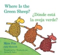 Where Is the Green Sheep? / Donde esta la oveja verde? (Board book)
