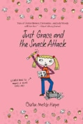 Just Grace and the Snack Attack (Paperback)