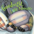 Goodnight, Little Monster (Hardcover)