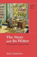 The Story and Its Writer: An Introduction to Short Fiction (Paperback)