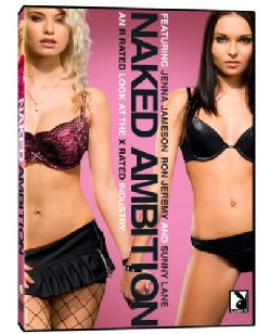 Naked Ambition: An R Rated Look at an X Rated Industry (DVD)