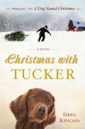 Christmas With Tucker (Hardcover)