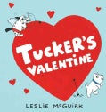 Tucker's Valentine (Board book)