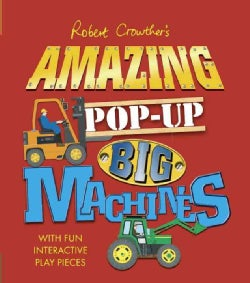 Amazing Pop-Up Big Machines (Hardcover)