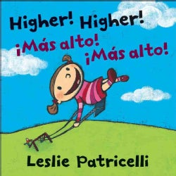Higher! Higher! / Mas alto! Mas alto! (Board book)