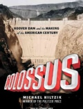 Colossus: Hoover Dam and the Making of the American Century (CD-Audio)