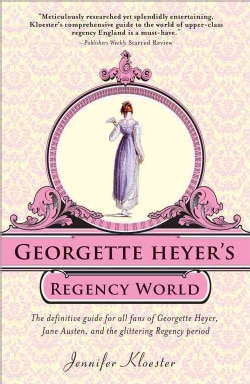 Georgette Heyer's Regency World (Paperback)