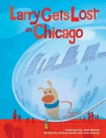 Larry Gets Lost in Chicago (Hardcover)