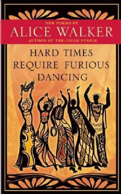Hard Times Require Furious Dancing (Hardcover)