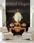 Essential Elegance: The Interiors of Solis Betancourt (Hardcover)