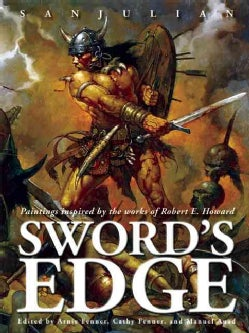 Sword's Edge: Paintings Inspired by the Works of Robert E. Howard (Hardcover)