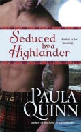 Seduced by a Highlander (Paperback)