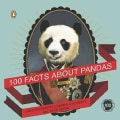 100 Facts About Pandas (Paperback)