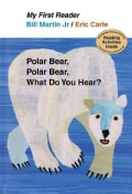 Polar Bear, Polar Bear, What Do You Hear?: My First Reader (Hardcover)
