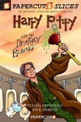 Papercutz Slices 1: Harry Potty and the Deathly Boring (Paperback)