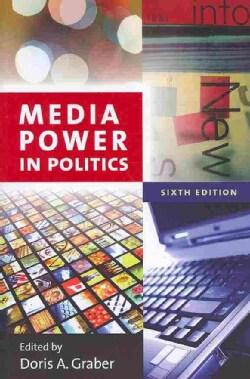 Media Power in Politics (Paperback)