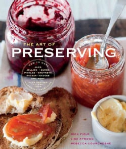 Williams-Sonoma The Art of Preserving (Hardcover)