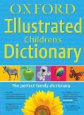 Oxford Illustrated Children's Dictionary (Paperback)