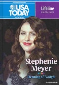 Stephenie Meyer: Dreaming of Twilight (Hardcover)