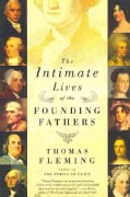 The Intimate Lives of the Founding Fathers (Paperback)