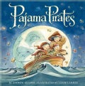 Pajama Pirates (Hardcover)