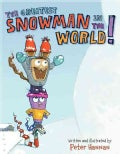 The Greatest Snowman in the World! (Hardcover)