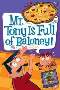 Mr. Tony Is Full of Baloney! (Paperback)