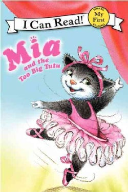 Mia and the Too Big Tutu (Hardcover)