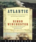 Atlantic: Great Sea Battles, Heroic Discoveries, Titanic Storms, and a Vast Ocean of a Million Stories (CD-Audio)