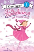 Pinkalicious: Pink Around the Rink (Paperback)