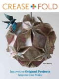 Crease + Fold: Innovative Origami Projects Anyone Can Make (Paperback)