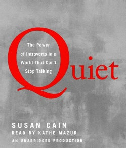 Quiet: The Power of Introverts in a World That Can't Stop Talking (CD-Audio)