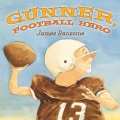 Gunner, Football Hero (Hardcover)