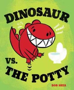 Dinosaur Vs. the Potty (Hardcover)