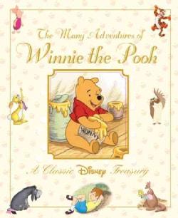 Walt Disney's The Many Adventures of Winnie the Pooh: A Classic Disney Treasury (Hardcover)