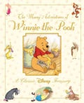 Walt Disney's The Many Adventures of Winnie the Pooh: A Classic Disney Treasury (Hardcover)