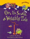 On the Scale, a Weighty Tale (Paperback)