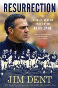 Resurrection: The Miracle Season That Saved Notre Dame (Paperback)