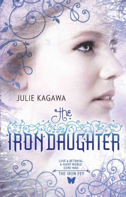 The Iron Daughter (Paperback)