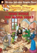 Geronimo Stilton 6: Who Stole the Mona Lisa? (Hardcover)