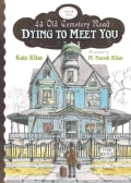Dying to Meet You (Paperback)