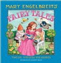 Mary Engelbreit's Fairy Tales: Twelve Timeless Treasures (Hardcover)
