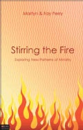 Stirring the Fire: Exploring New Patterns of Ministry: eLive Digital Download (Paperback)