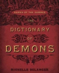 The Dictionary of Demons: Names of the Damned (Paperback)