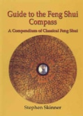 Guide to the Feng Shui Compass: A Compendium of Classical Feng Shui (Hardcover)
