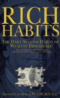Rich Habits: The Daily Success Habits of Wealthy Individuals (Paperback)
