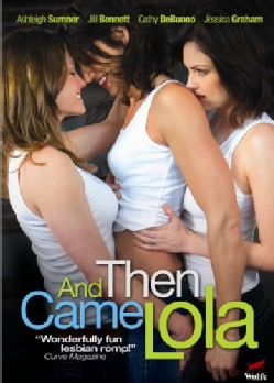 And Then Came Lola (DVD)