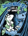 Lair of the Bat Monster (Hardcover)